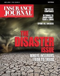 The Disaster Issue: Flood, Earthquake, Windstorm, Terrorism, Cyber Attack & More; Commercial Auto (Including Taxis, Limos & Fleets); Digital Product Guide; Bonus: The Florida Issue (Special Supplement)