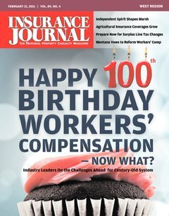 100th Anniversary of Workers' Comp. - Special Section, Boats & Marinas, Agribusiness / Farm & Ranch